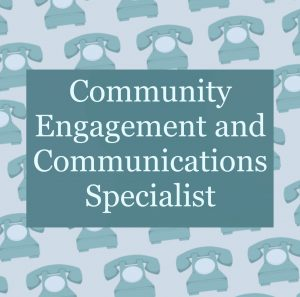 Community Engagement and Communications Specialist Profile