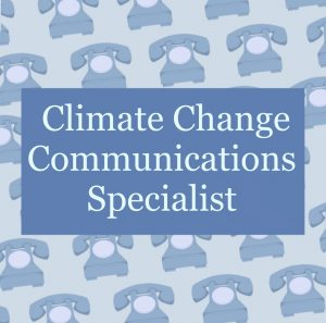 Climate Change Communications Specialist Profile