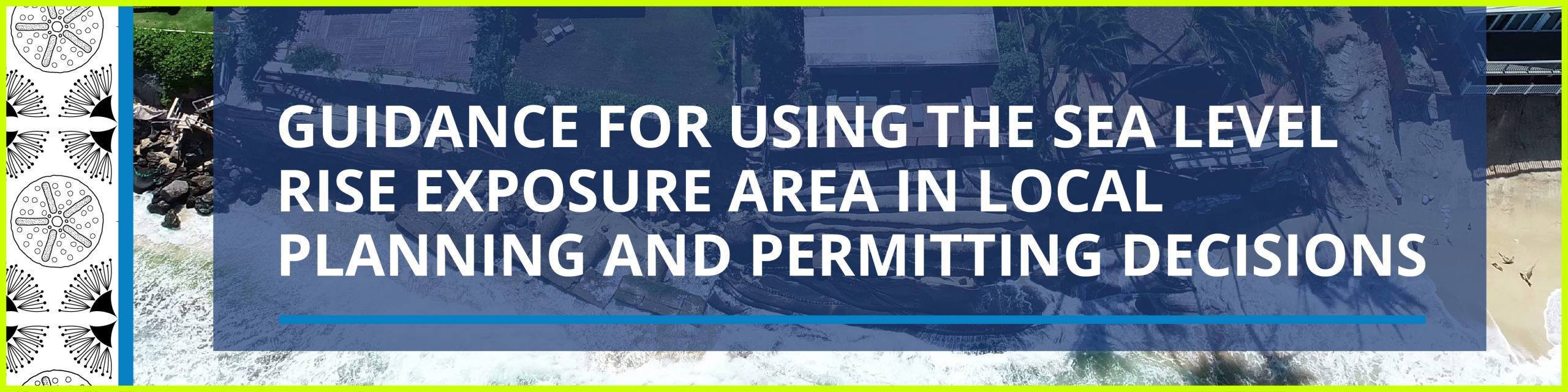 Check out this guidance report created to assist planners incorporate sea level rise hazards in their everyday decisions.